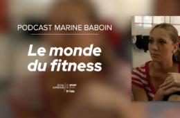 Podcast Marine Baboin - Coach Fitness Peyrefitte Sport