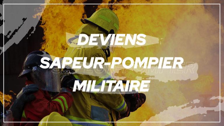 Sapeur pompiers militaires